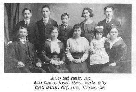 Lamb family Everett Lemuel Albert Bertha Colby Charles Mary Alice Florence Jane